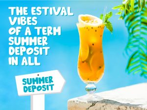 The Estival vibes of a Term Summer Deposit in ALL